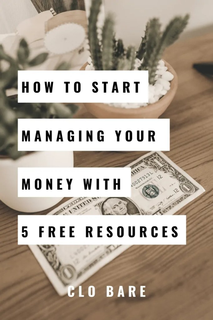 how to start managing your money with 5 free resources