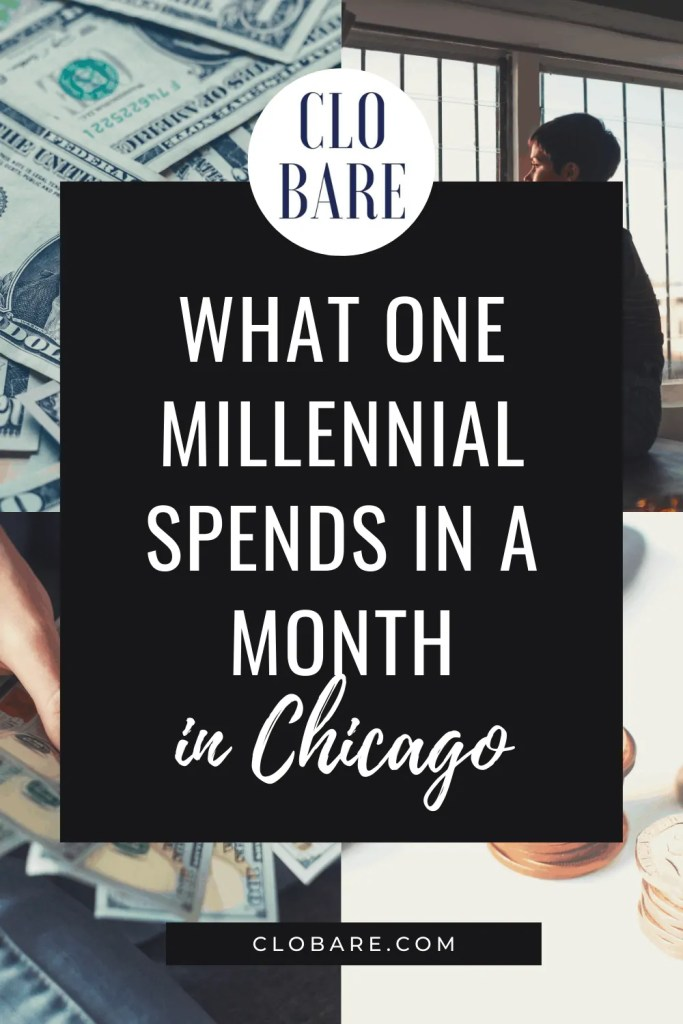 What one millennial spends in a month in chicago