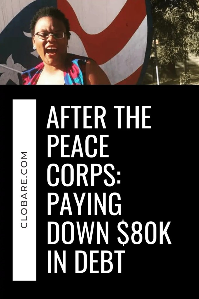 after the peace corps: paying down $80k in debt