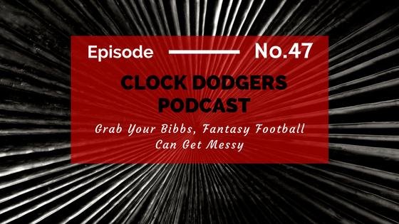 Fantasy Football Podcast Clock Dodgers