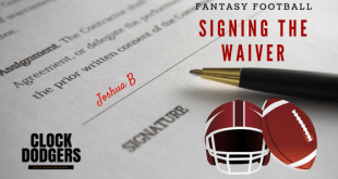 signing the waiver fantasy football