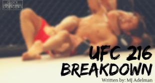 UFC 216 Breakdown