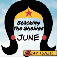 Stacking The Shelves: June