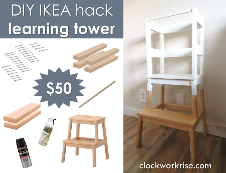 How To Make A Stunning Learning Tower For 50 Clockworkrise
