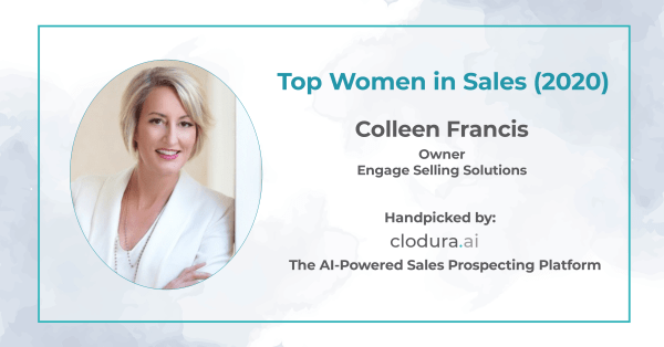 Colleen Francis Owner Engage Selling Solutions