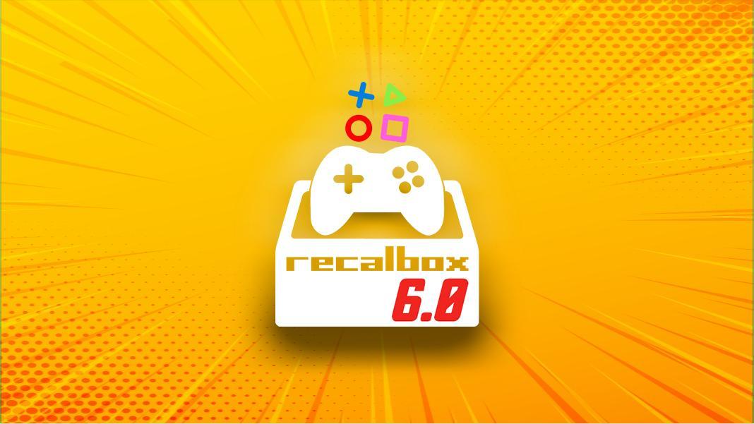 La version 6 de Recalbox est sortie