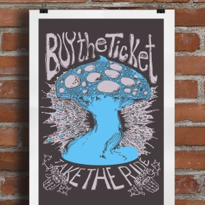 buy the ticket mushroom poster Brick