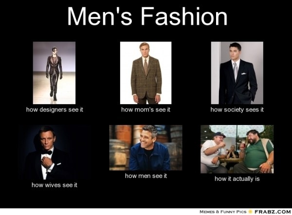 frabz-Mens-Fashion-how-designers-see-it-how-moms-see-it-how-society-se-fb0bca