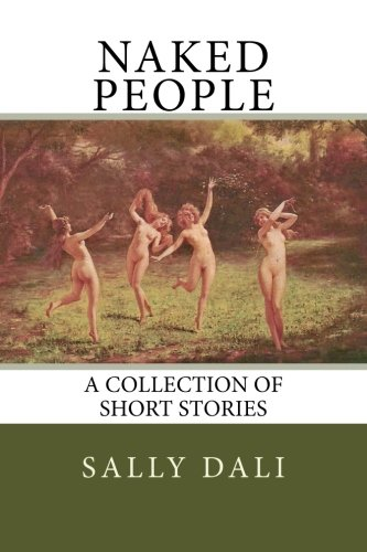 Naked People: A Collection of Short Stories