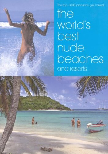 The World's Best Nude Beaches and Resorts