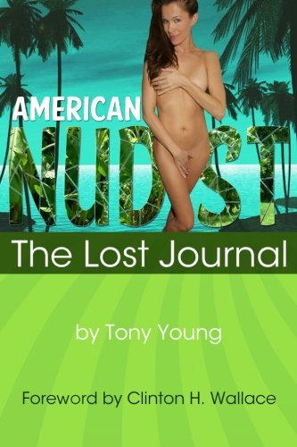 American Nudist: The Lost Journal, Second Edition
