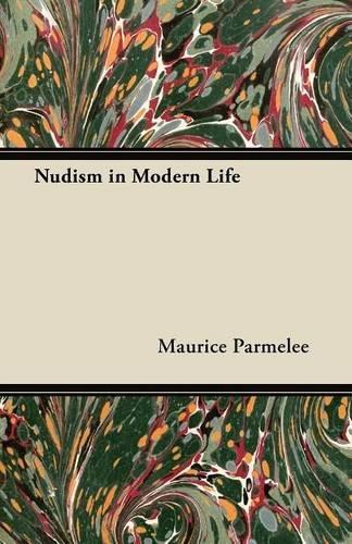 Nudism in Modern Life