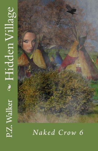Naked Crow 6 – Hidden Village (Volume 6)