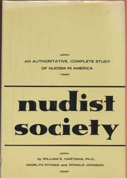 Nudist society;: An authoritative, complete study of nudism in America