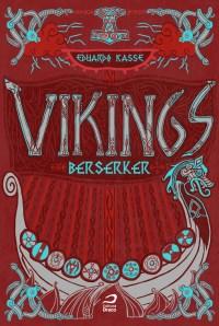 vikings-berserker-capa Resenha | Vikings: Berserker de Eduardo Kasse