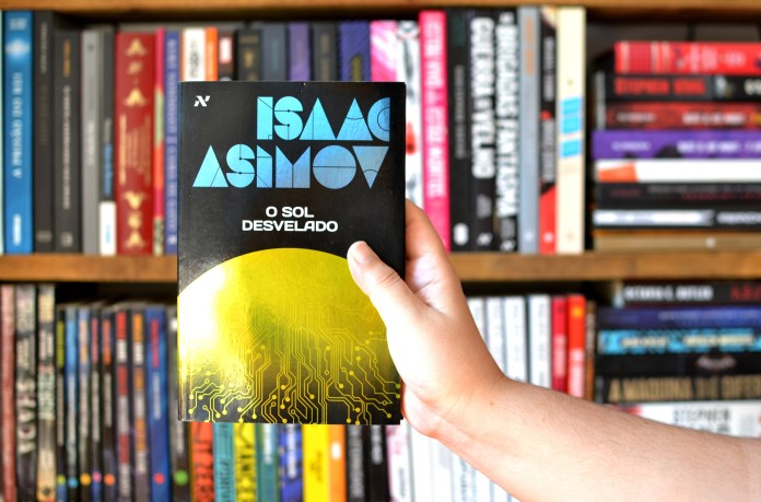 o_sol_desvelado_asimov Resenha |O sol desvelado, de Isaac Asimov