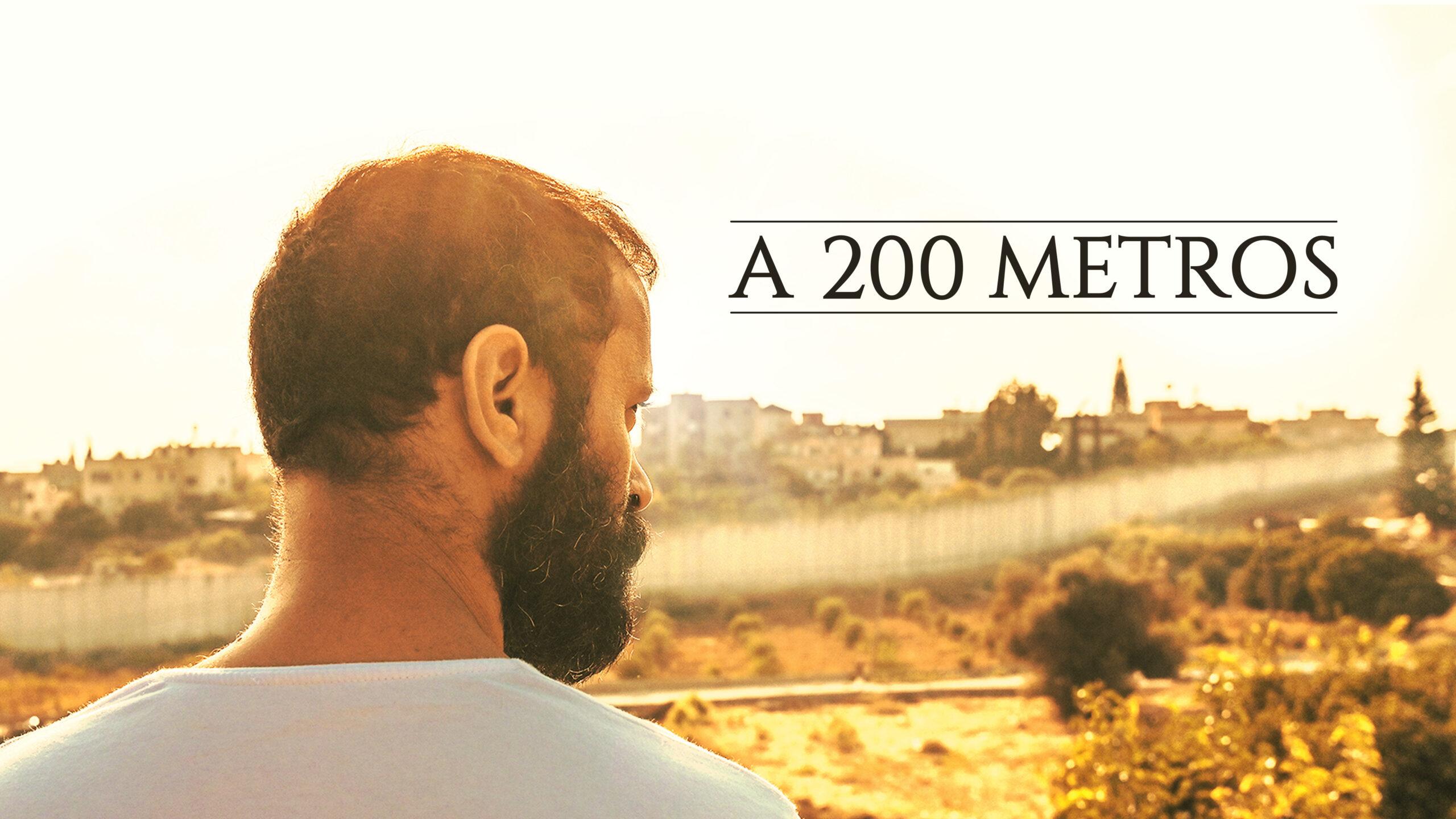 A 200 Metros   Filme terá pré-estreia na 16ª Mostra Mundo Árabe de Cinema