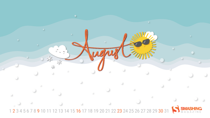 August And A Half