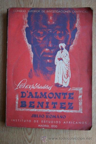 Libros de segunda mano: Los exploradores D'Almonte y Benítez. Romano (Julio) - Foto 1 - 21916154