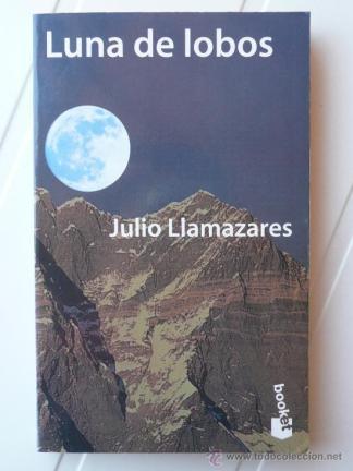 LUNA DE LOBOS. JULIO LLAMAZARES. BOOKET . (Libros de Segunda Mano (posteriores a 1936) - Literatura - Otros)