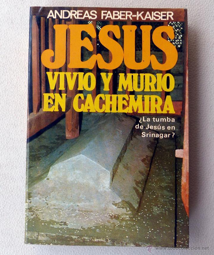 Resultado de imagen para imagenes jesus vivio y murio en cachemira