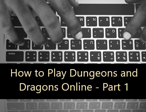 How to Play Dungeons and Dragons Online – Cloud 9 Tabletop