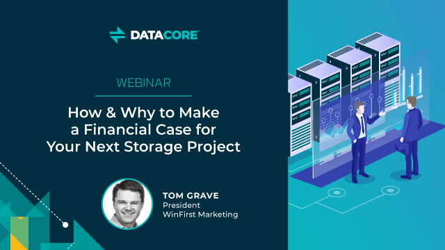 How and Why to Make a Financial Case for Your Next Storage Project