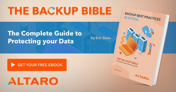 Backup Best Practices in Action – The Backup Bible Part 2
