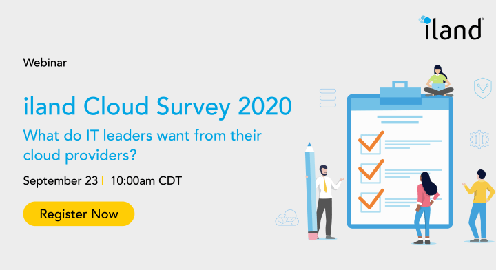 iland Cloud survey 2020: What do IT leaders want from their cloud providers?