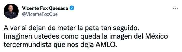 Captura de pantalla de un tuit del expresidente Vicente Fox (Foto: Twitter@VicenteFoxQue)