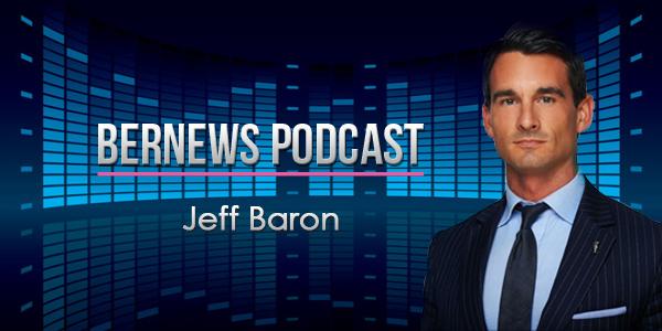 Bernews Podcast with Jeff Baron