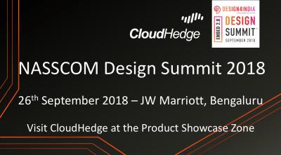 CloudHedge to Exhibit at the Nasscom Design Summit 2018