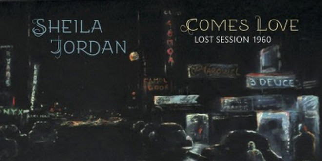 Sheila Jordan's 'Comes Love: Lost Session' Out September 16
