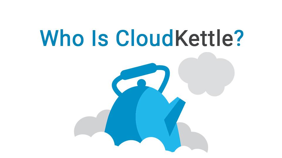 Who is CloudKettle?