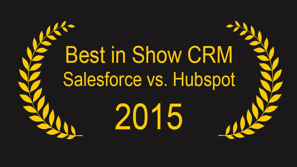 Which Is The Better CRM Salesforce Or Hubspot