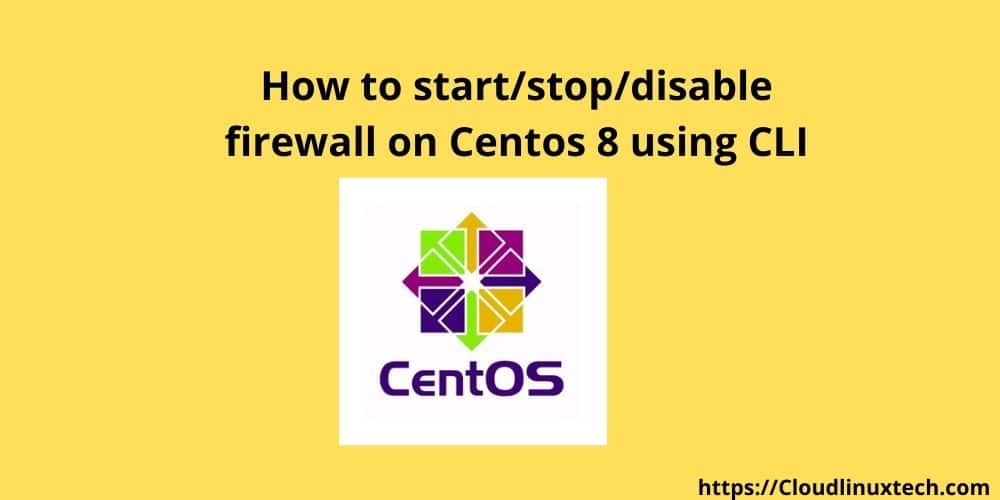 Attachment Details How-to-start_stop_disable-firewall-on-Centos-8