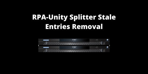RPA-Unity-Splitter-Stale-Entries-Removal