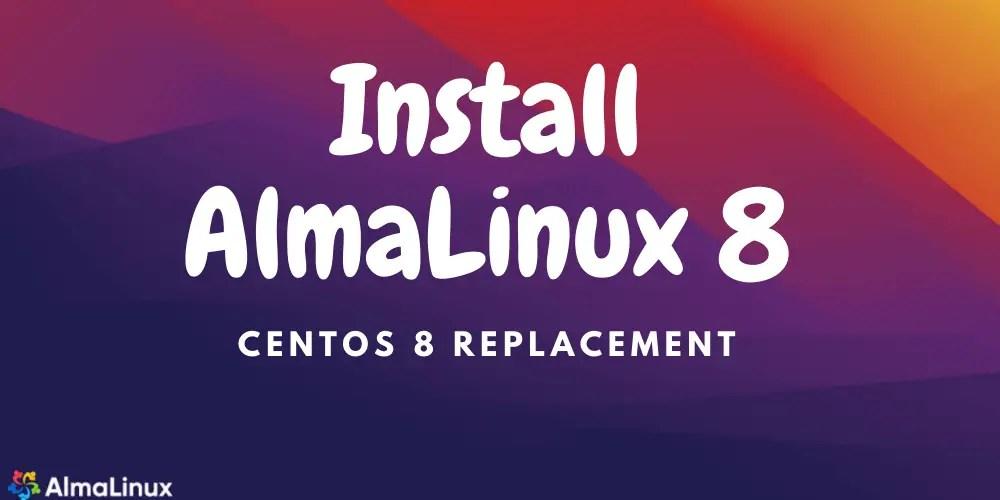 Install-AlmaLinux-8