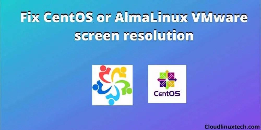 How-to-Fix-CentOS-VMware-screen-resolution