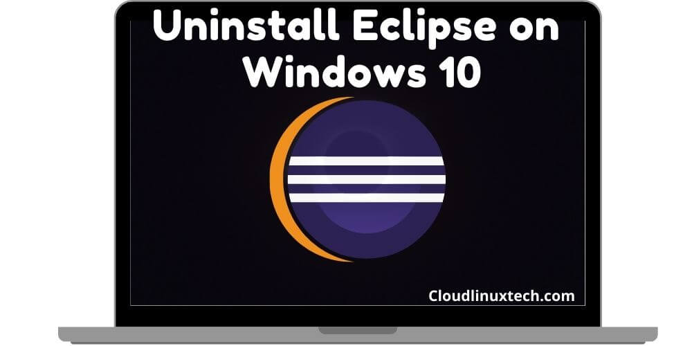 How-to-uninstall-Eclipse-on-Windows-10