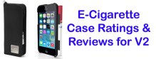 E-Cigarette Case Ratings with soft case and iphone case