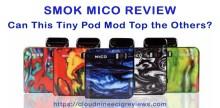 SMOK MICO Review