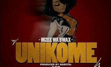 Photo of AUDIO ; Mzee Wa Bwax – UNIKOME Mp3 Download