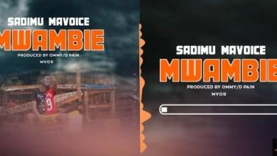 Photo of (3.0MB AUDIO) Sadimu Mavoice – MWAMBIE Mp3 Download