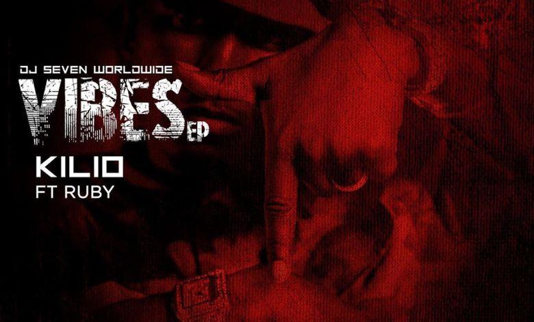 Audio: DJ Seven ft RUBY – KILIO Download