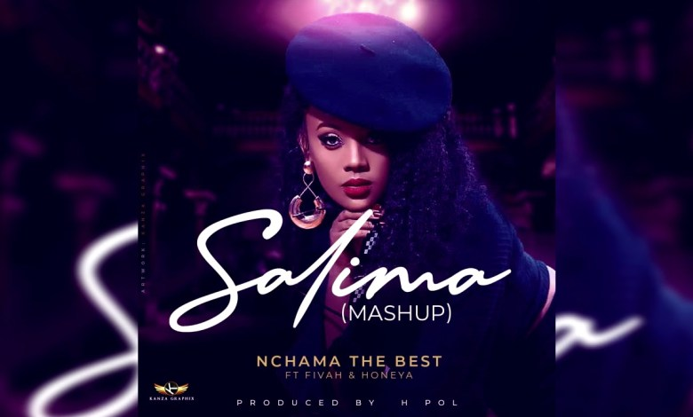 Audio: Nchama the Best ft Fivah & Honeya – Salima