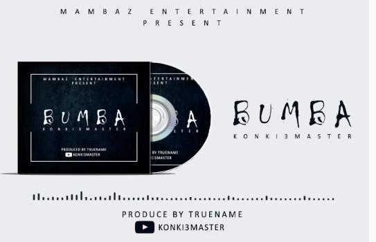 Audio: Konki3master – Bumba Mp3 Download