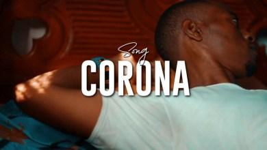 Photo of VIDEO: P Mawenge – CORONA Mp4 DOWNLOAD