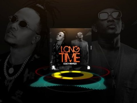 AUDIO: Lolilo ft Big Fizzo - LONG TIME (Mp3) DOWNLOAD