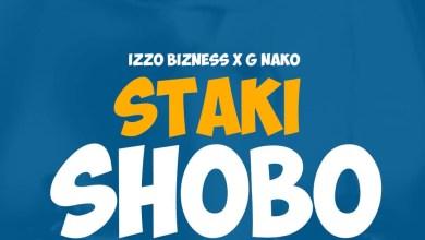 Photo of AUDIO: Izzo Bizness Ft G Nako – SHOBO Mp3 DOWNLOAD